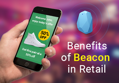 Benefits  of Beacon in Retail 2