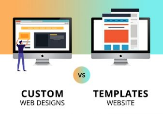 4 Reasons Why Custom Web Designs Are Better Than Website Templates